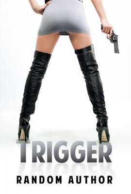 Trigger-gun